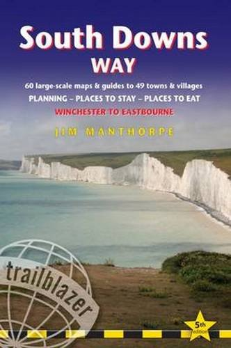 South-Downs-Way-Trailblazer-British-Walking-Guide-Practical-Guide-to-Walking-the-Whole-Path-with-60-Large-Scale-Maps-Guides-to-49-Towns--Stay-Places-to-Eat-British-Walking-Guides-0