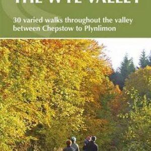 Walking-in-the-Wye-Valley-30-Walks-Walking-Guides-0