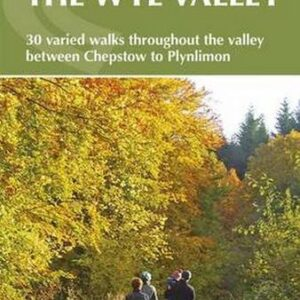 Walking-in-the-Wye-Valley-30-Walks-Walking-Guides-0